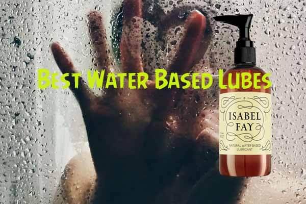 Best Water Based Lube